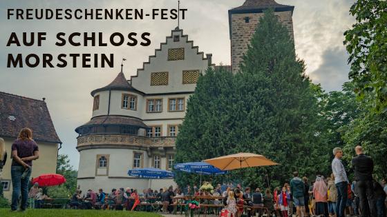 FREUDESCHENKEN-FEST AUF SCHLOSS MORSTEIN